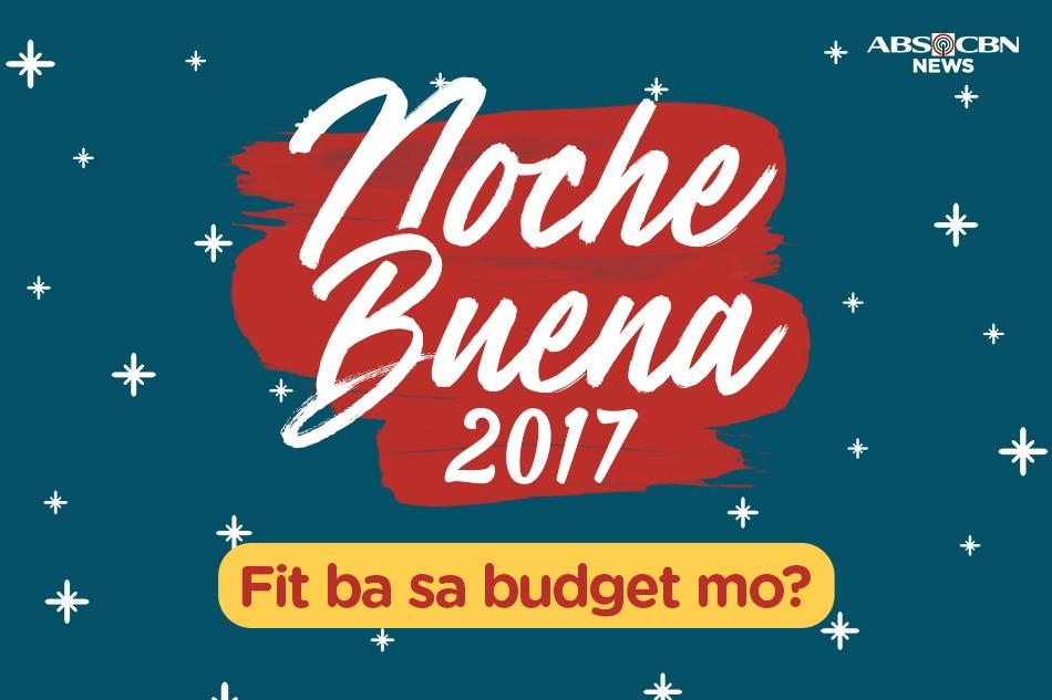 Noche Buena 2017: Fit ba sa budget mo?