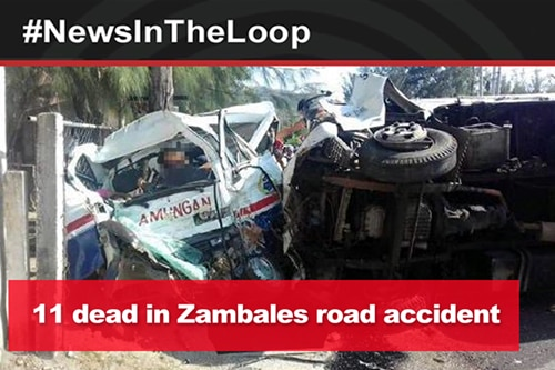 In the Loop: 11 dead in Zambales road accident
