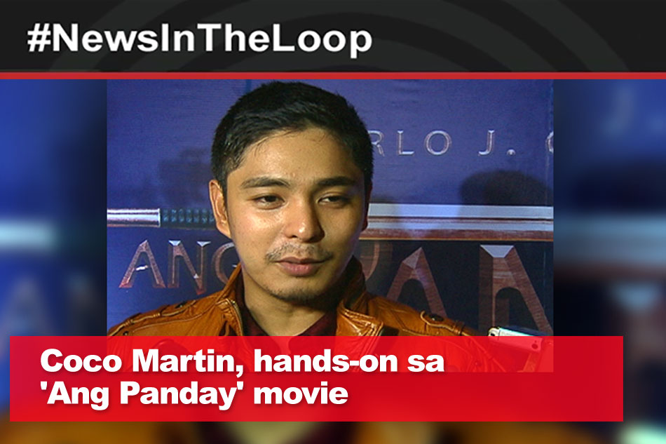 In the Loop: Coco Martin, hands-on sa 'Ang Panday' movie