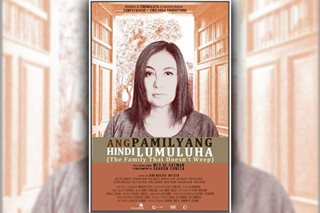 Cinemalaya review: Megastar shows mettle in 'Ang Pamilyang Hindi Lumuluha'