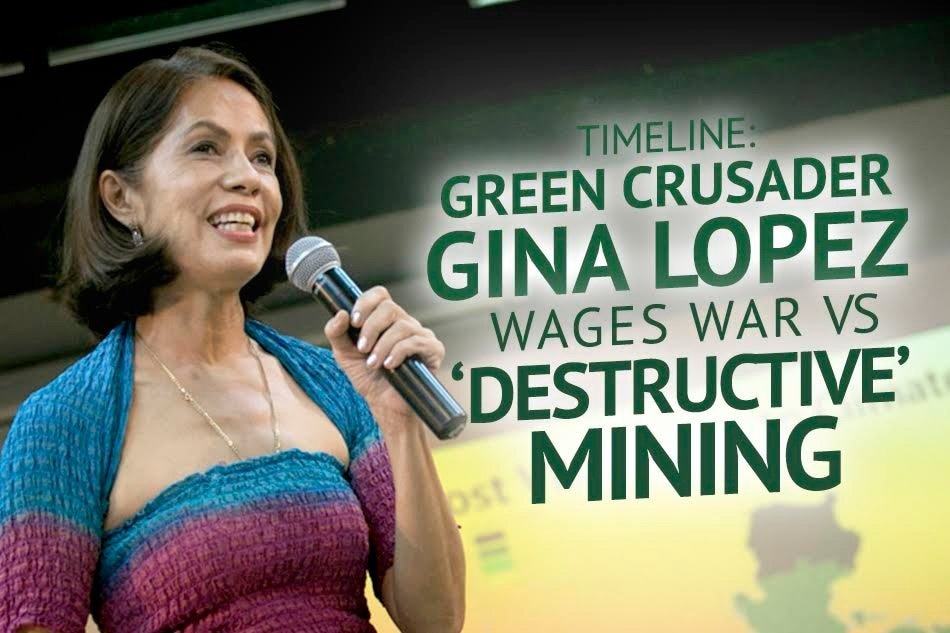 TIMELINE: Green crusader Gina Lopez wages war vs 'destructive' mining