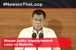 In the Loop: House junks impeachment case vs Duterte