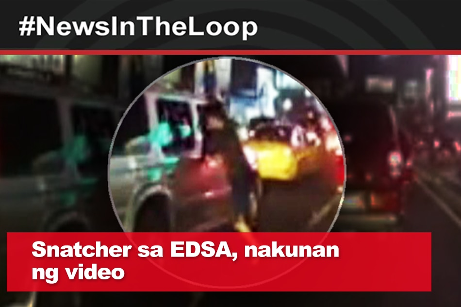 In the Loop: Snatcher sa EDSA, nakunan ng video