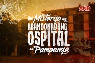 Ang misteryo ng abandonadong ospital sa Pampanga