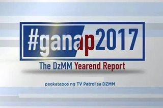 #Ganap2017: DZMM Yearender Report