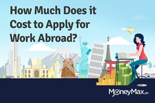 How much does it cost to apply for work abroad?