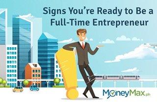 Signs you're ready to be a full-time entrepreneur