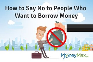 How to Say No to People Who Want to Borrow Money