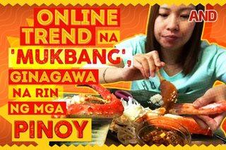 Online trend na mukbang, ginagawa na rin ng mga Pinoy