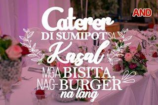Caterer 'di sumipot sa kasal, mga bisita nag-burger na lang