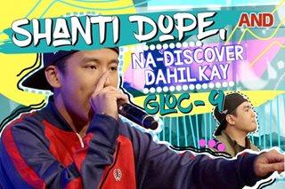 Shanti Dope, na-discover dahil kay Gloc-9