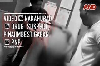 Video ng nakahubad na drug suspect, pinaiimbestigahan ng PNP