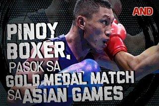 Pinoy boxer, pasok sa gold medal match sa Asian Games