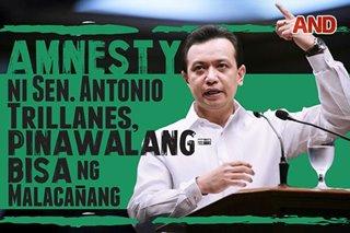 Amnesty ni Sen. Antonio Trillanes, pinawalang-bisa ng Malacañang