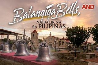Balangiga Bells, naibalik na sa Pilipinas