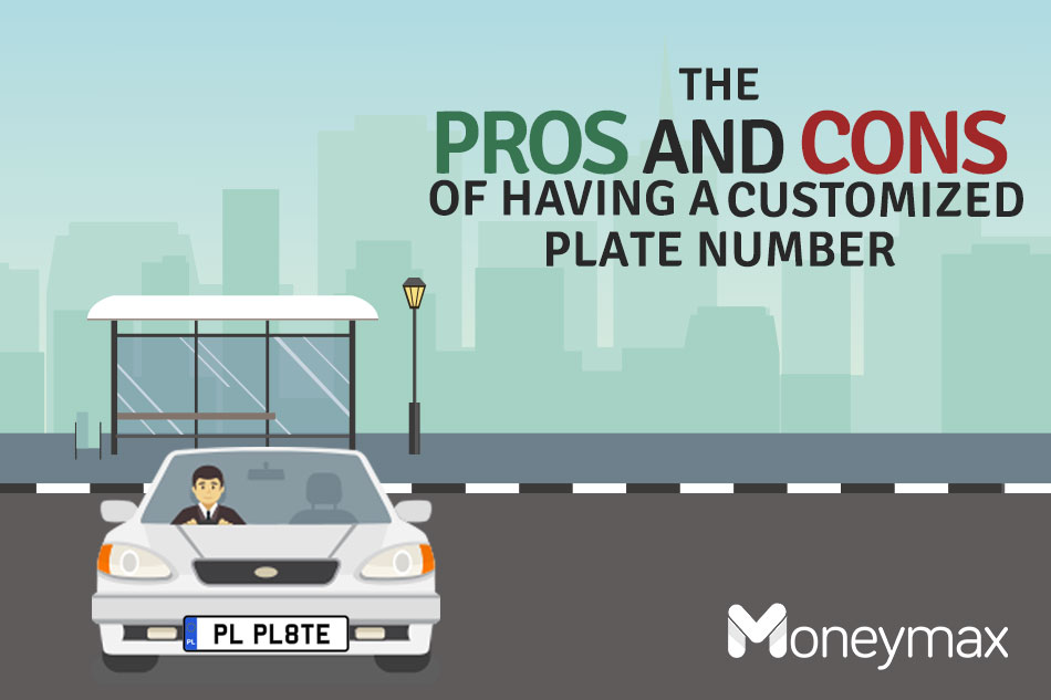 The pros and cons of having a customized plate number