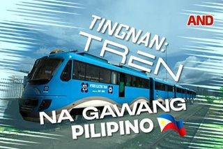 Tingnan: Tren na gawang Pilipino