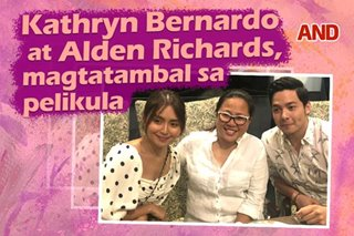 Kathryn Bernardo at Alden Richards, magtatambal sa pelikula