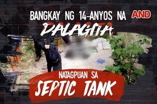 Bangkay ng 14-anyos na dalagita, natagpuan sa septic tank