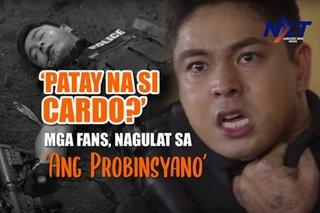 'Patay na si Cardo?' Mga fans, nagulat sa 'Ang Probinsyano'