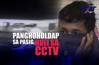 Panghoholdap sa Pasig, huli sa CCTV