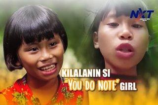 Kilalanin si 'You Do Note' girl