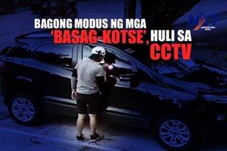 Bagong modus ng mga 'basag-kotse', huli sa CCTV
