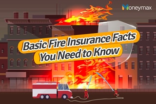 Basic Fire Insurance facts you need to know