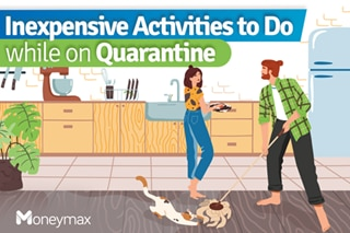 Inexpensive activities to do while on quarantine