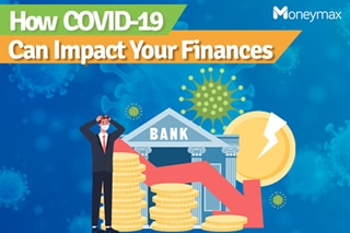 How COVID-19 can impact your finances