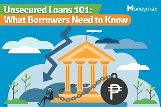 Unsecured loans 101: What borrowers need to know