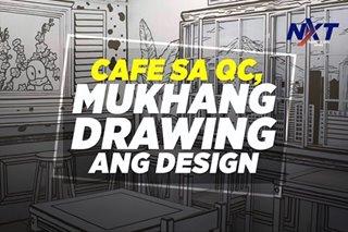 Cafe sa QC, mukhang drawing ang design