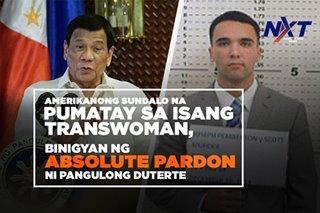 Amerikanong sundalo na pumatay sa isang transwoman, binigyan ng absolute pardon ni Pangulong Duterte