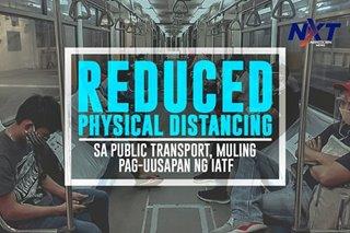 Reduced physical distancing sa public transport, muling pag-uusapan ng IATF