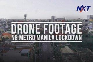 Drone footage ng Metro Manila lockdown