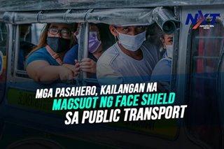 Mga pasahero, kailangan na magsuot ng face shield sa public transport