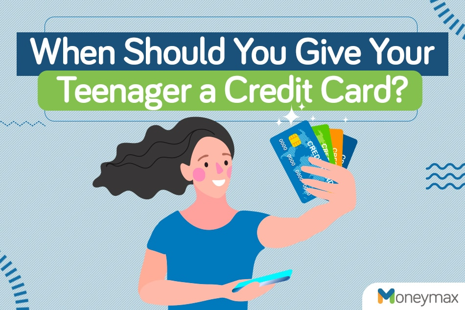 When should you give your teenager a credit card? 1