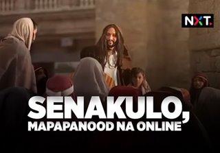 Senakulo, mapapanood na online