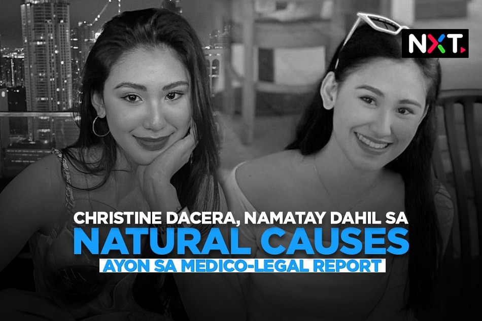 Christine Dacera, namatay dahil sa natural causes ayon sa medico-legal report