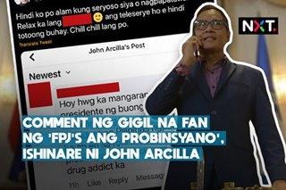 Comment ng gigil na fan ng 'FPJ's Ang Probinsyano', ishinare ni John Arcilla