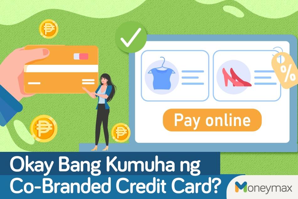 Okay bang kumuha ng co-branded credit card? 1