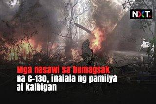 Mga nasawi sa bumagsak na C-130, inalala ng pamilya at kaibigan