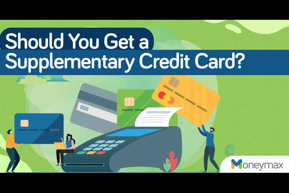 Should you get a supplementary credit card?
