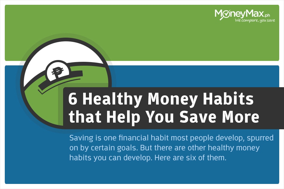 6 healthy money habits that help you save more