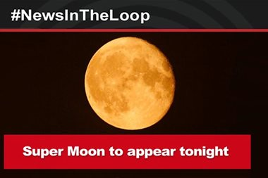 In the Loop: Pinoys brace for 'Supermoon'