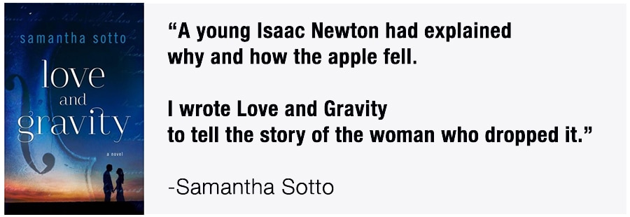 Samantha Sotto, Love and Gravity, Writing, Fiction, Books, Novels, Romance, Isaac Newton, Penguin Random House
